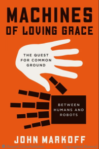 machines of loving grace markoff