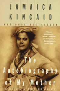 kincaid-autobiography-of-my-mother-1