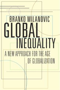 """Global Inequality"" av Branko Milanovic."