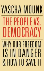 yascha mounk democracy book